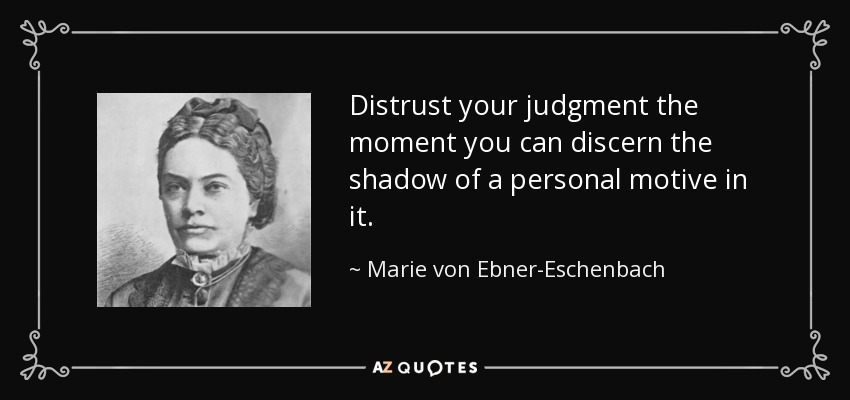 quote-distrust-your-judgment-the-moment